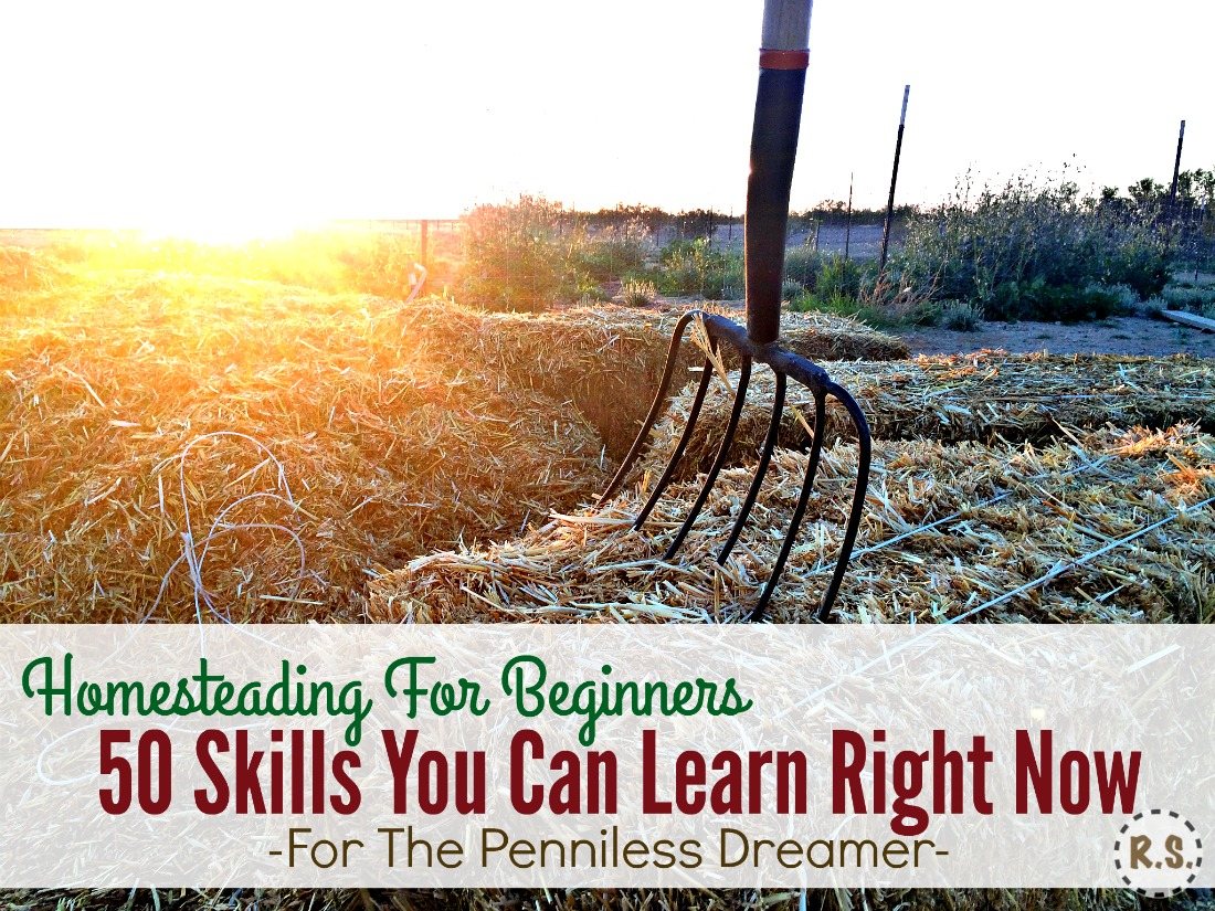 Here are 50 skills every homesteader needs.Ideas for a self-sufficient, urban & frugal life. Get your homesteading dream going! It's homesteading for beginners with little money, right where you are.