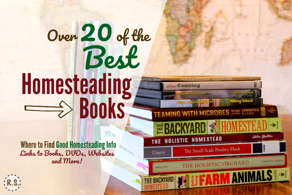 Looking for the best homesteading books? Reading is a great way to get ideas, find tips & learn skills! Here are resources full of helpful, practical, DIY, & frugal information—books, websites & more!